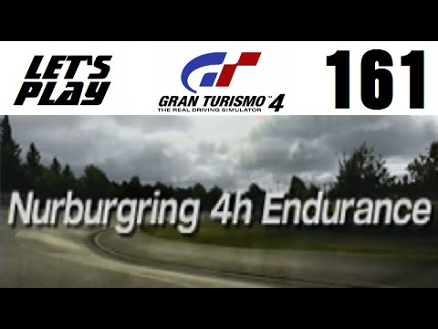 Let's Play Gran Turismo 4 - Part 161 - Endurance Events - Nurburgring 4h Endurance