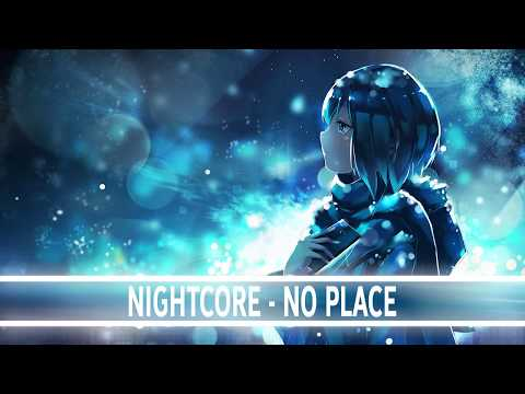 NIGHTCORE - NO PLACE - BACKSTREET BOYS
