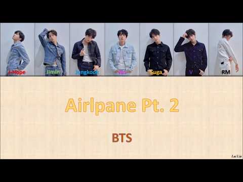 BTS (방탄소년단) - 'Airplane Pt 2' Lyrics [Color Coded_Han_Rom_Eng] - Thời lượng: 3:56.