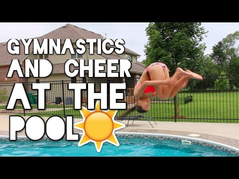 Cheer And Gymnastics At The Pool!