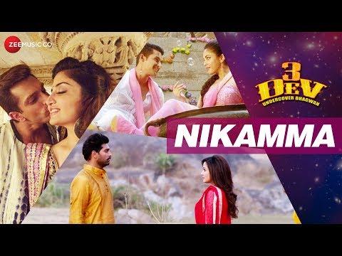 Nikamma | 3 Dev