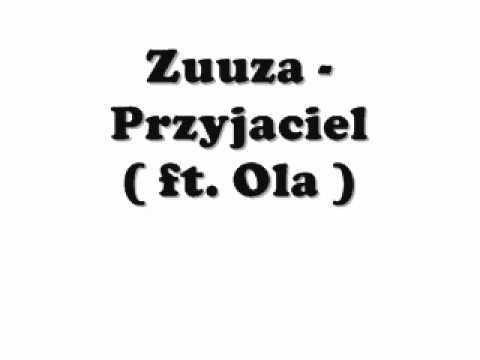 Tekst piosenki Ola - Przyjaciel ft. Zuuza po polsku
