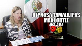 Maki Ortiz Alcaldesa de Reynosa Tamaulipas