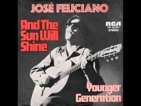 Tekst piosenki José Feliciano - And The Sun Will Shine po polsku
