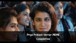 Video Priya Prakash Varrier MEME Compilation || 2018 MEMES MP3, 3GP, MP4, WEBM, AVI, FLV April 2018