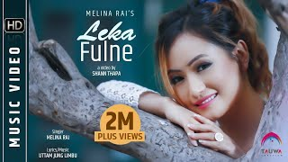 Download Lagu LEKA FULNE ( Full Video ) | Melina Rai | Feat Rishma Gurung | Latest Nepali Song 2016 Mp3