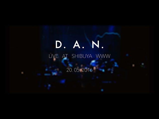D.A.N. - Dive (Live)