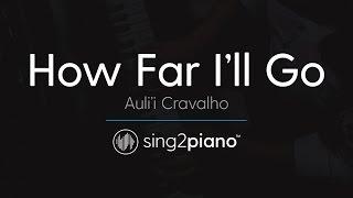 """Video How Far I'll Go (From """"Moana"""") [Piano Karaoke Instrumental] Auli'i Cravalho MP3, 3GP, MP4, WEBM, AVI, FLV Januari 2018"""