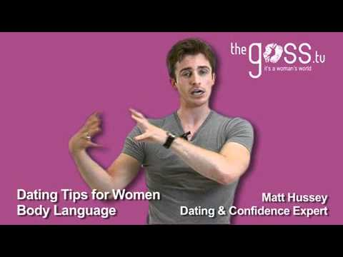 Dating Advice – Body language – Matt Hussey – Get the Guy