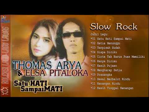 Full Album  Thomas Arya & Elsa Pitaloka - Slow ROCK Terbaru 2017