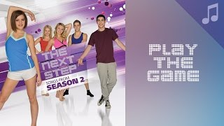 """""""Play the Game"""" (feat. Samantha Grecchi) - Songs from The Next Step"""