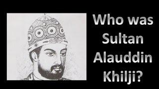 Video Who was Sultan Alauddin Khilji in 10 Points [Hindi] MP3, 3GP, MP4, WEBM, AVI, FLV Oktober 2017