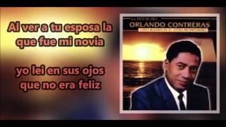 Orlando Contreras AMIGO DE QUÉ ? #2 letra
