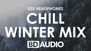 Video 8D Audio Mix | Chill Out Winter Tunes 🎧 MP3, 3GP, MP4, WEBM, AVI, FLV Agustus 2019