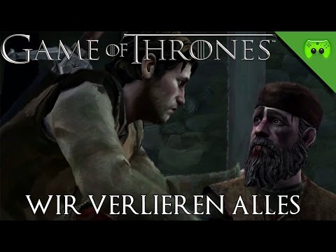 GAME OF THRONES # 2 - Wir verlieren alles «» Let's Play Game of Thrones | 60 FPS