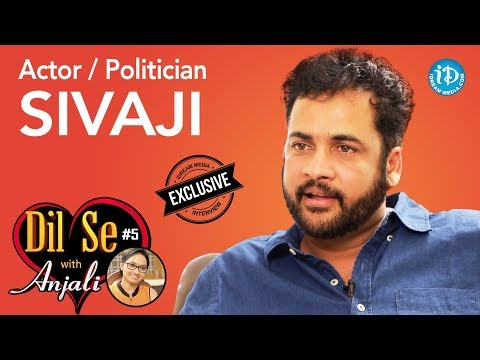 Actor / Politician Sivaji Exclusive Interview    Dil Se With Anjali #5