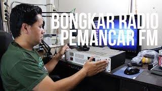 Bongkar Pemancar Radio FM + Cleaning dan test
