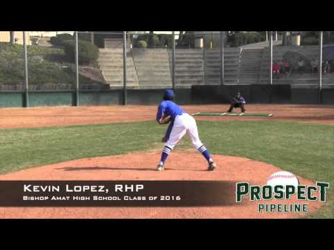 Kevin Lopez Prospect Video, RHP, Bishop Amat High School Class of 2016