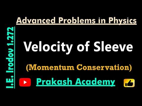 AM Conservation 11 Problem 1 272 Finding Geschwindigkeit Hülse für IIT von Guru Sir @ Ranchi