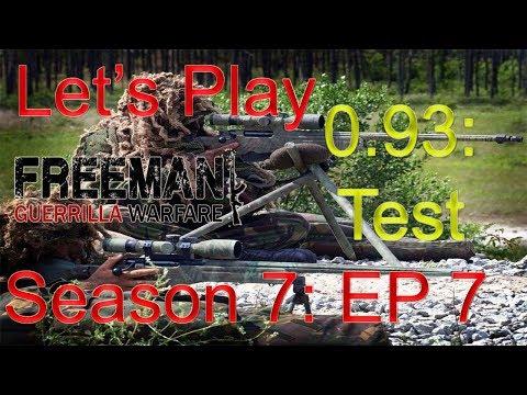 "Let's Play Freeman: Guerrilla Warfare  season 7 episode 7: ""0.93 test version"""