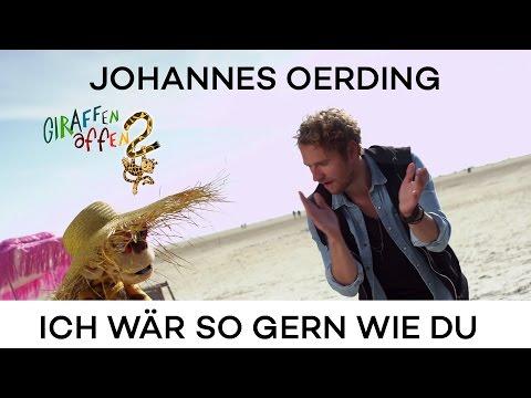 Johannes Oerding - Ich wär so gern wie du