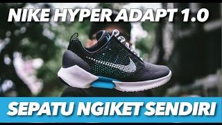 #KICKSREVIEW: Nike Hyper Adapt 1.0 (Bahasa Indonesia)