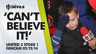 'Can't Believe It!' | Manchester United 2 Stoke City 1 | FANCAM