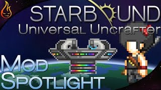 This is a mod spotlight for the Starbound mod Universal Uncrafter. ▻Author: Peasly Wellbott ▻Mod Link: ...