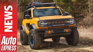 New Ford Bronco - will the all-American retro off-roader be as good as it looks? by Auto Express