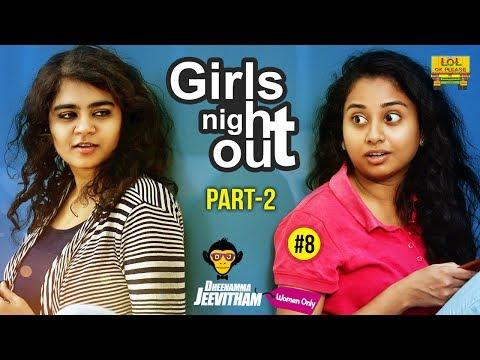 Girls Nightout Part #2 - Deenamma Jeevitham Women Only Epi #8 | Lol Ok Please