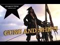 Pirates Of The Caribbean ◆ Guns and Ships (Hamilton) Fanvid