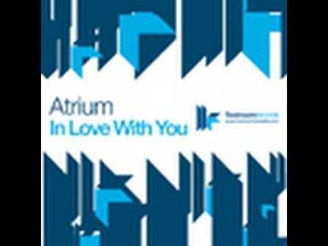 Atrium - In Love With You - Radio Edit