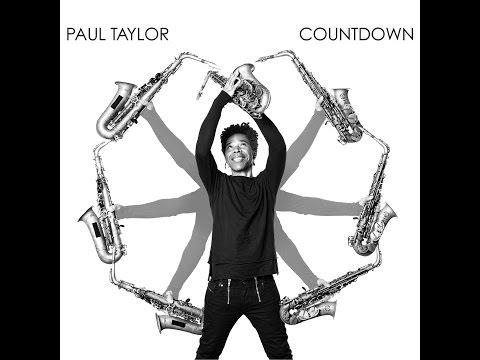 Paul Taylor – Arrival