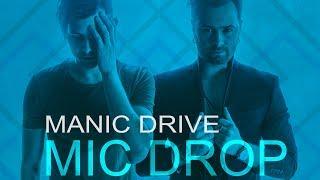 Manic Drive - Mic Drop (Lyric Video)