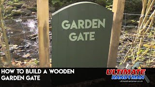 How to make a wood garden gate