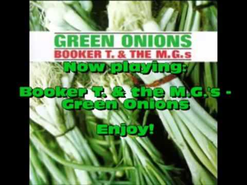 Green Onions By Booker T  & The M G S 1 Hour Loop