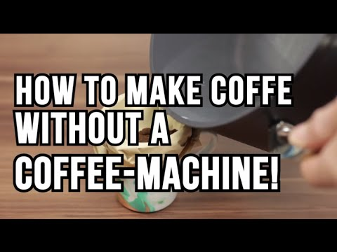 How to make coffee without a coffee machine! – Lifehack