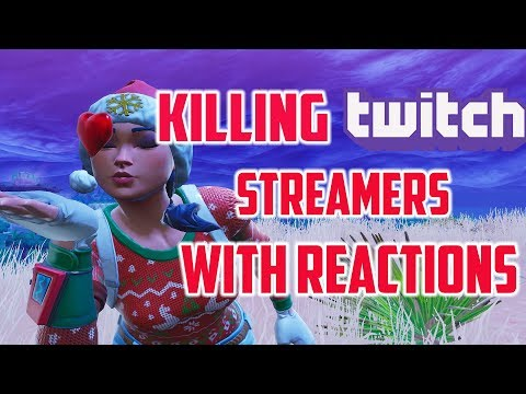 KILLING TWITCH STREAMERS with THEIR REACTIONS! EP 5 - Fortnite Battle Royale