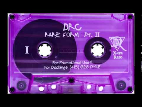 DRC - Rare Form (Part 2 Side B)