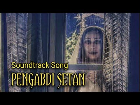 Pengabdi Setan - Soundtrack Song - Di Keheningan Malam