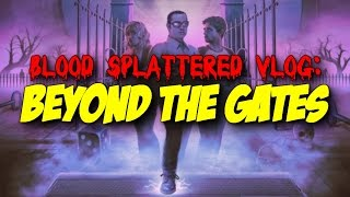 Nonton Beyond the Gates (2016) - Blood Splattered Vlog (Horror Movie Review) Film Subtitle Indonesia Streaming Movie Download