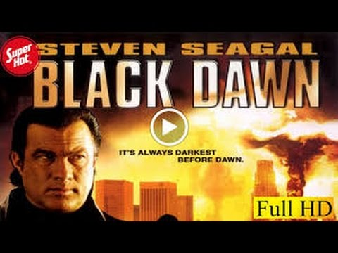 Black Dawn  Movie 2005  YIFY ✿ STEVEN SEAGAL MOViES