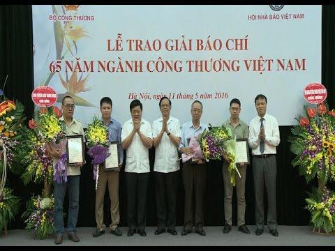 Lễ trao giải báo chí nhân kỷ niệm 65 năm Ngành Công Thương