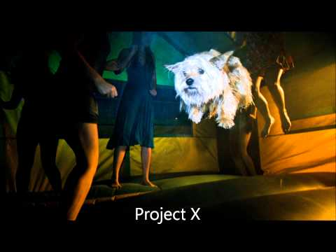 Project X | Soundtrack Mix