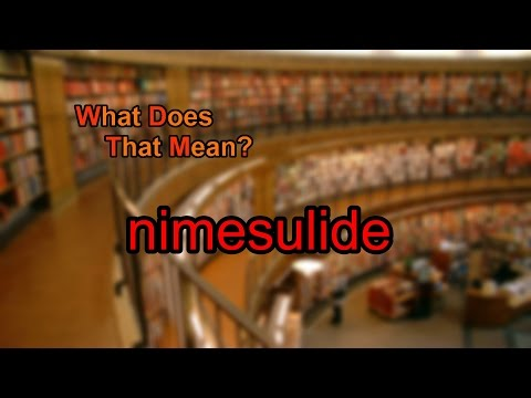 What does nimesulide mean?