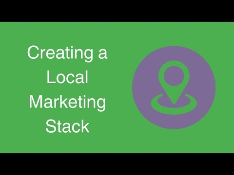 Watch 'How To Create a Local Marketing Stack For Your Business'