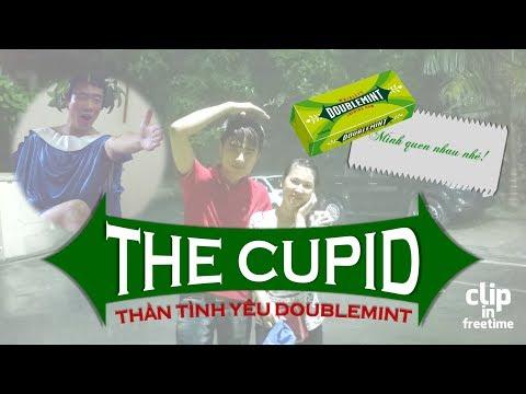 The Cupid - Thần Tình Yêu Doublemint [Clip in Freetime]