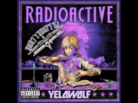 hard white - Download Link: http://www.hulkshare.com/DurtySouf/80878/Yelawolf%20Radioactive%20Chopped%20&%20Screwed%20By%20DurtySoufTx1 1. Yelawolf - Radioactive Introduc...