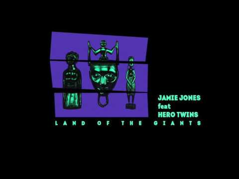Jamie Jones Feat Hero Twins - Land Of The Giants