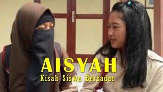 "Video Film Pendek"" Aisyah (Kisah Siswa Bercadar)"" versi siswa SMPN 1 Ngablak 😉 MP3, 3GP, MP4, WEBM, AVI, FLV September 2019"